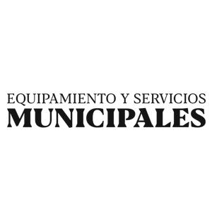 Equipamiento y Servicios Municipales