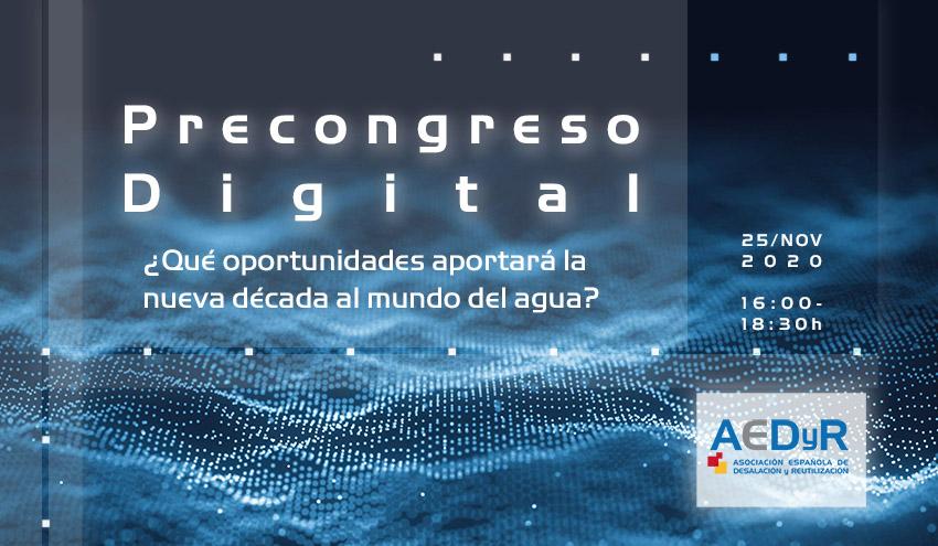 Precongreso Digital AEDyR: ¿Qué oportunidades aportará la nueva década al mundo del agua?