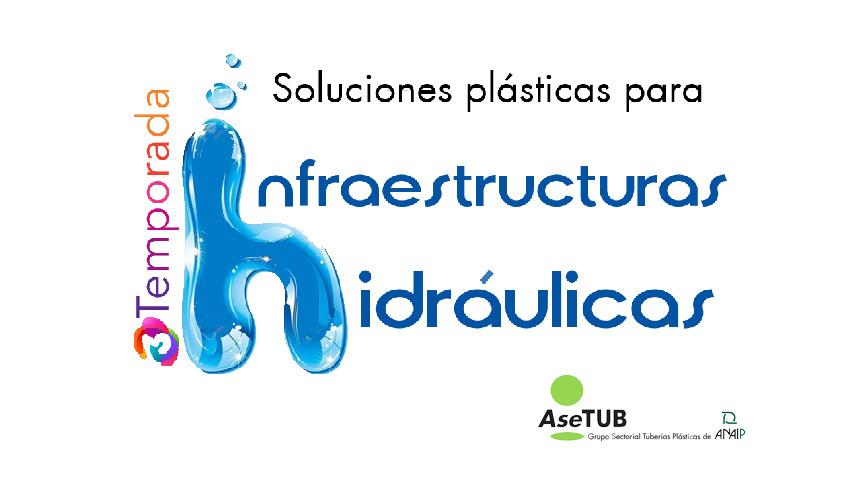 AseTUB lanza una nueva serie de webinars sobre sistemas de tuberías plásticas en infraestructuras hidráulicas
