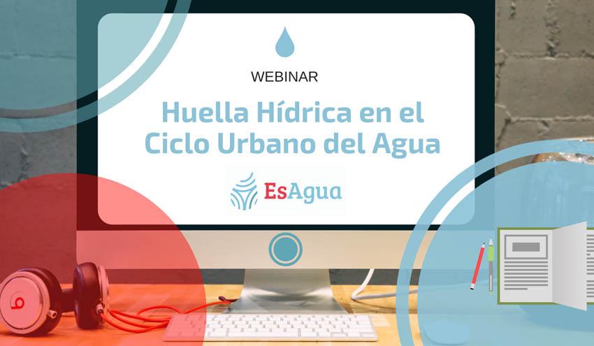 La Red EsAgua organiza un webinar sobre huella hídrica en el ciclo urbano del agua
