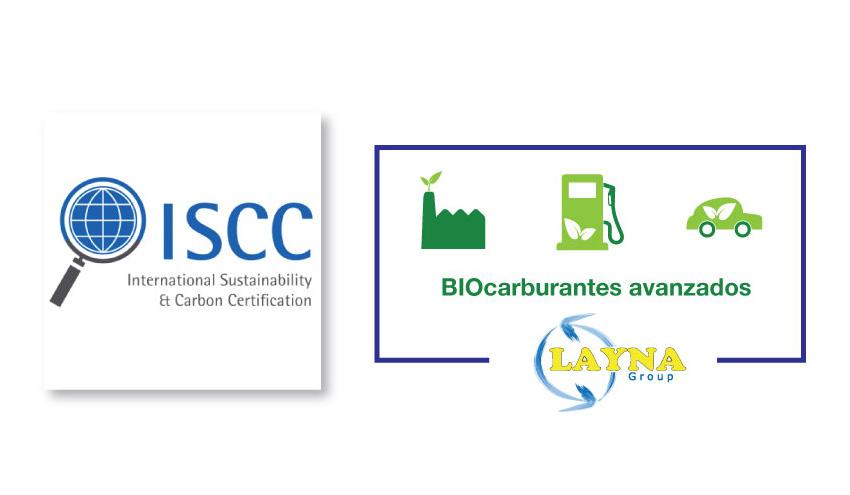 Grupo Layna, primera empresa española con el certificado ISCC de fabricación de biocarburantes avanzados