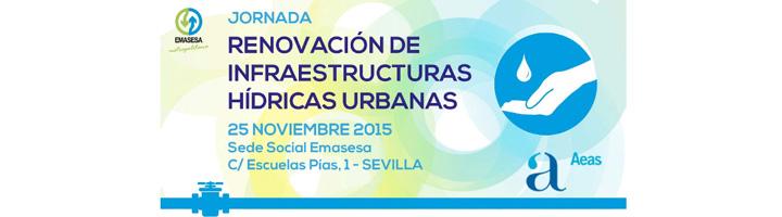 """EMASESA y AEAS reunirán a expertos del sector en la jornada """"Renovación de infraestructuras hídricas urbanas"""""""