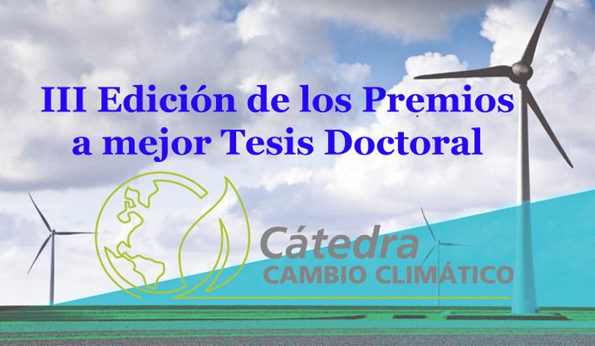 La Cátedra de Cambio Climático convoca la III Edición de sus Premios a la mejor Tesis Doctoral