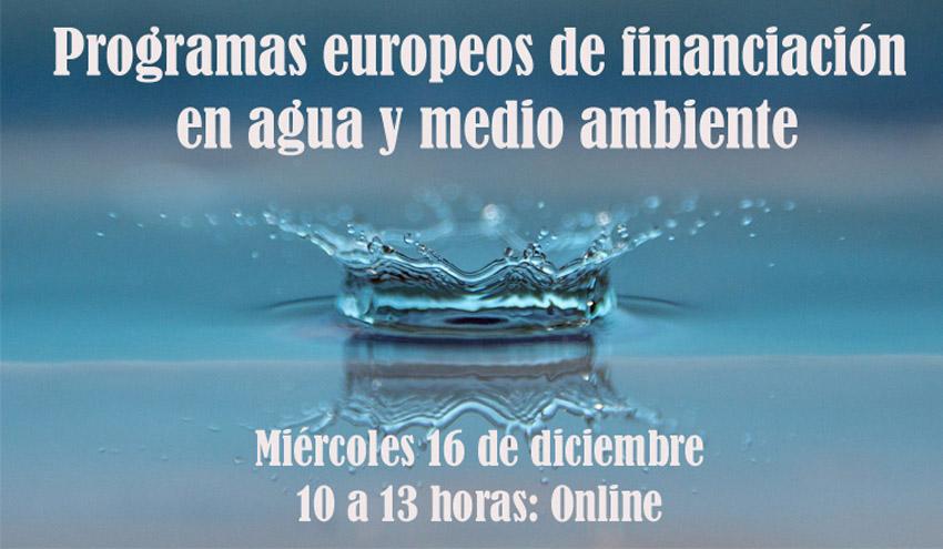 El IIAMA organiza una jornada sobre programas europeos de financiación en agua y medio ambiente