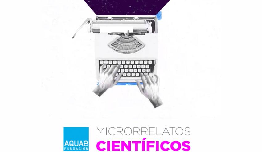 Fundación Aquae organiza la VI edición del Concurso Microrrelatos Científicos