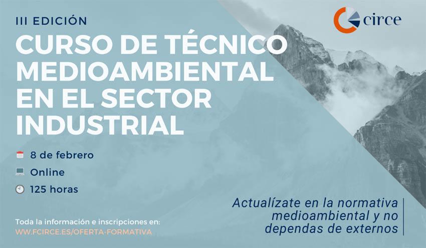 CIRCE lanza un completo curso que te permitirá trabajar como técnico medioambiental en el sector industrial