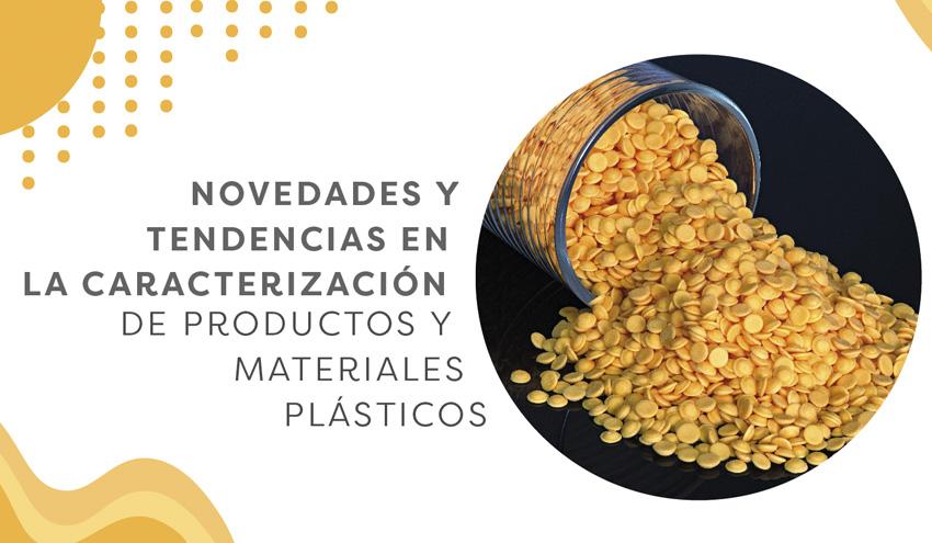 Tendencias en caracterización de productos y materiales plásticos, a debate el próximo 23 de junio