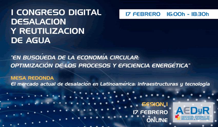 El mercado actual de desalación en Latinoamérica, a debate en el I Congreso Digital AEDyR