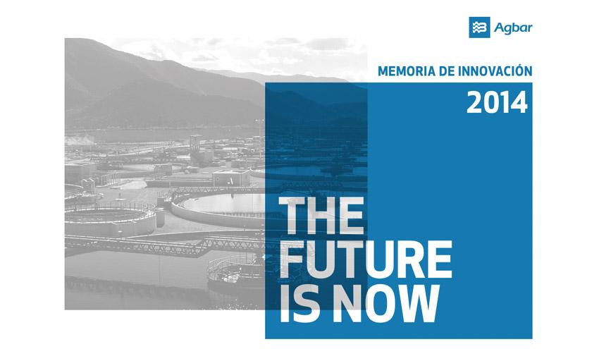 """""""The Future is Now"""", lema de la Memoria de Innovación 2014 de SUEZ Water Spain"""
