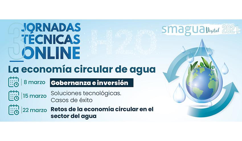 Economía circular del agua, necesidad de inversión y gobernanza, a debate en un ciclo de webinars de SMAGUA