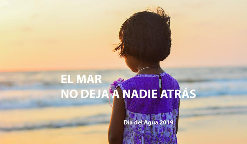 """Relato Día del Agua 2019: """"El mar no deja a nadie atrás"""""""