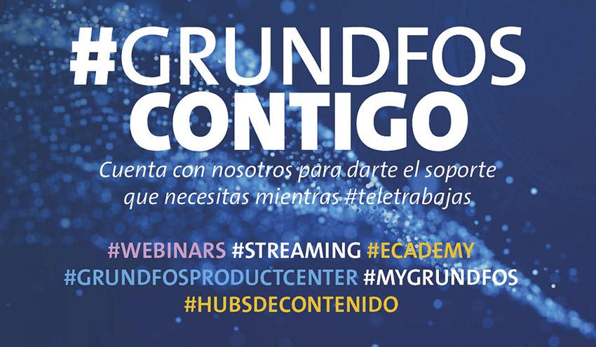 #GrundfosContigo, el pack de herramientas y recursos para soporte online de Grundfos