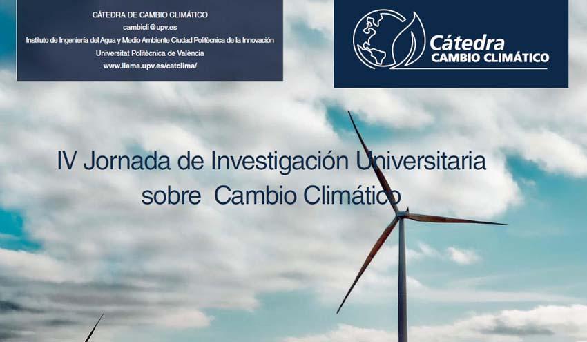 """""""IV Jornada de Investigación Universitaria sobre Cambio Climático"""": la innovación en la adaptación al cambio climático"""