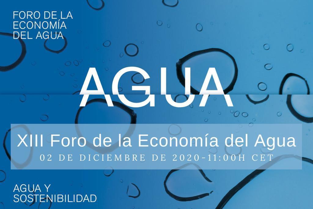 Retos y oportunidades posCOVID: centro del debate en el XIII Foro de la Economía del Agua