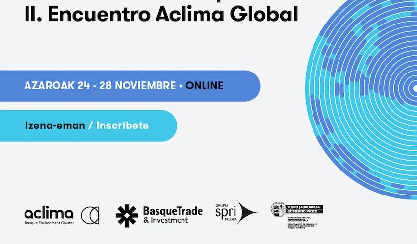 El II Encuentro Aclima Global fomentará la cooperación medioambiental entre Chile y País Vasco