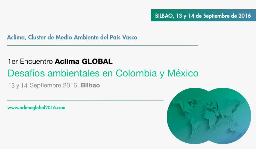 """Aclima organizará el """"I Encuentro Aclima Global. Desafíos Ambientales en Colombia y México"""""""