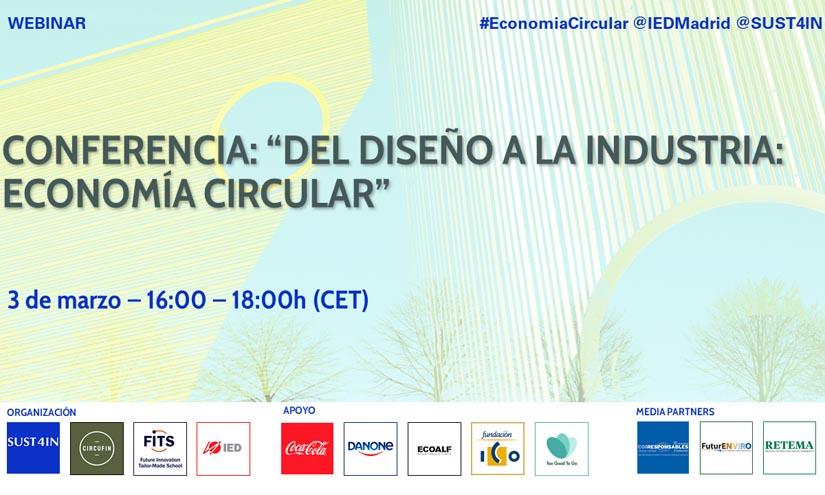 SUST4IN junto al IED celebrarán un evento sobre economía circular y diseño el 3 de marzo