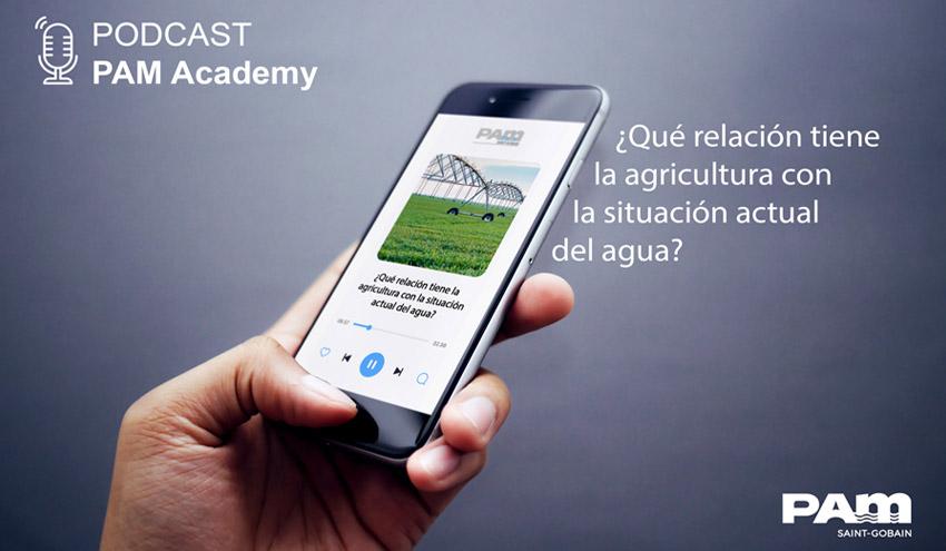'PAM Academy' centra su último podcast en la importancia de actualizar los sistemas de regadío