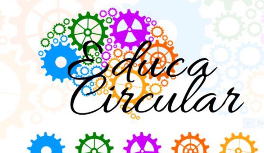 EDUCACIRCULAR: un programa educativo pensado para las necesidades del siglo XXII