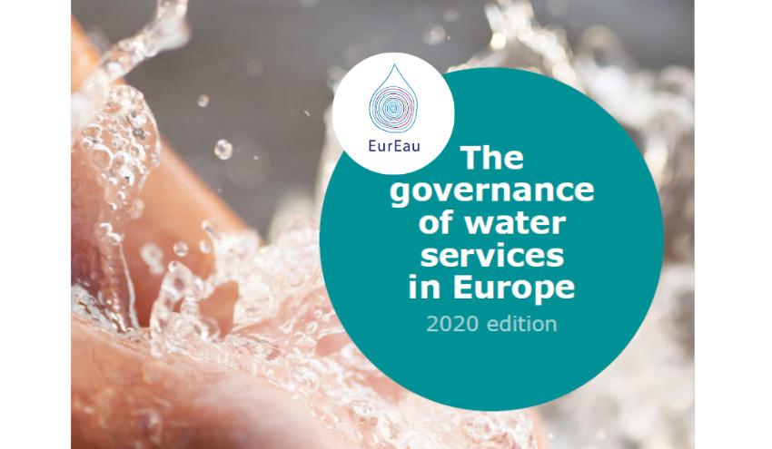 EurEau publica la edición 2020 de su informe sobre la gobernanza de los servicios urbanos del agua en Europa