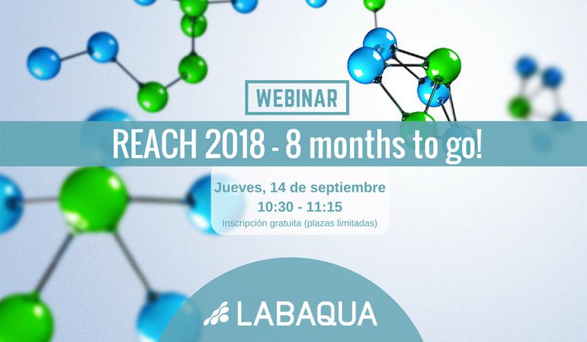 """Nuevo webinar """"REACH 2018 - 8 months to go!"""" de LABAQUA con las claves del registro REACH 2018"""