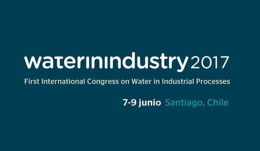 Las principales industrias chilenas participarán en el Congreso Internacional Water in Industry