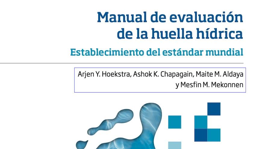 Disponible en castellano el manual de referencia sobre la huella hídrica
