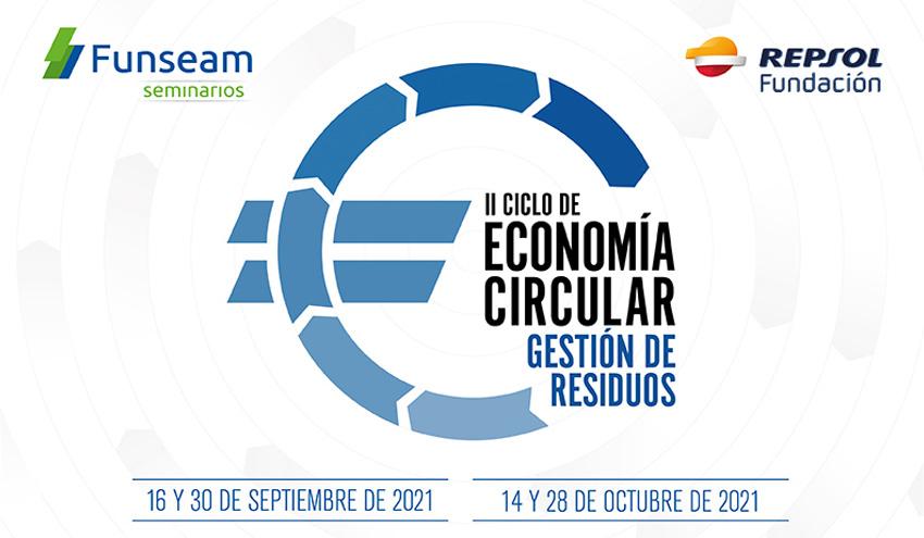 Arranca la segunda edición del Ciclo de Economía Circular de Funseam y Fundación Repsol