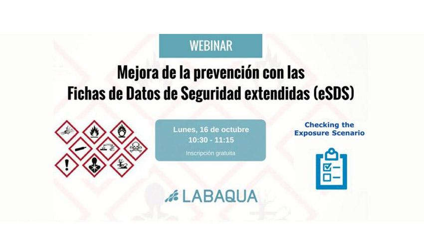 Webinar LABAQUA: Mejora de la prevención con las Fichas de Datos de Seguridad Extendidas (eSDS)
