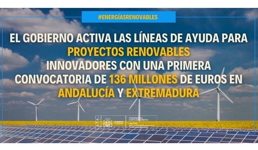El Gobierno destina 136 millones de euros para proyectos renovables en Andalucía y Extremadura