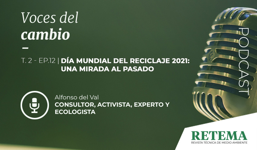 Voces del Cambio: Día Mundial del Reciclaje 2021, una mirada al pasado