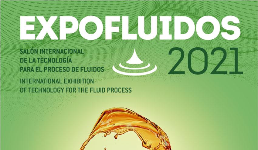 Nace EXPOFLUIDOS 2021, el Salón Internacional de Tecnología para el Procesado de Fluidos
