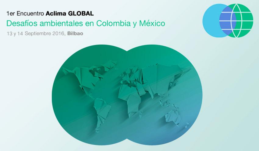 Ponentes de alto nivel de Colombia y México participarán en el 'I Encuentro Aclima Global'
