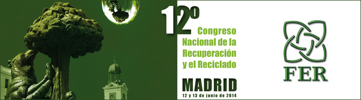 La FER celebrará en el marco de FSMS su 12º Congreso Nacional de la Recuperacion y el Reciclado