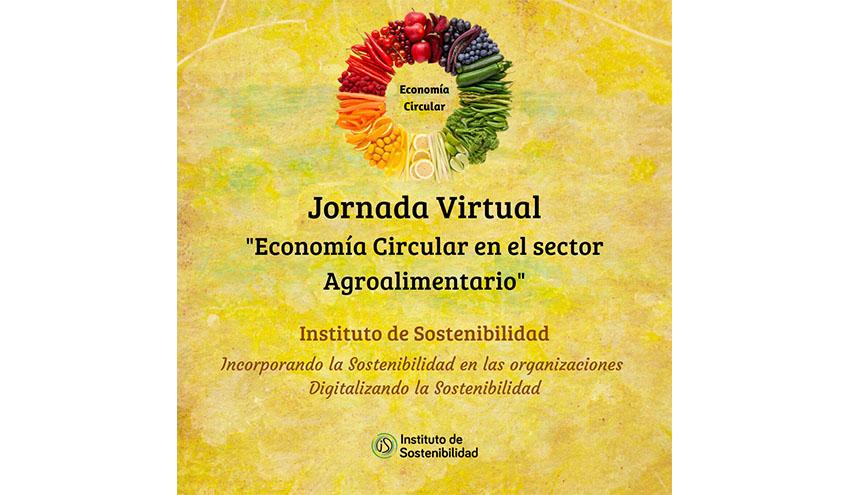 """El Instituto de Sostenibilidad organiza la jornada """"Economía Circular en el sector Agroalimentario"""""""