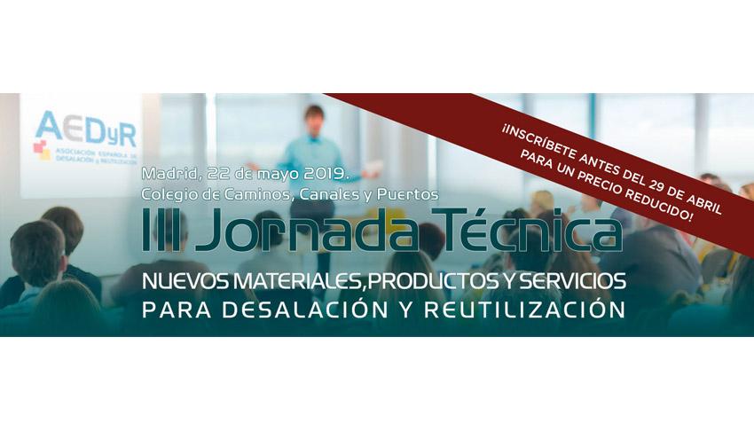 AEDyR organiza una nueva edición de su jornada sobre nuevas soluciones para desalación y reutilización